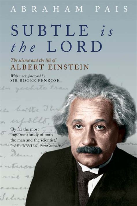 biography text albert einstein subtle is the lord the science and the life of albert