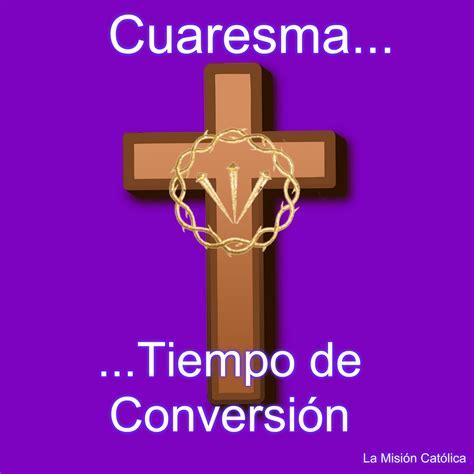 imagenes de jesucristo en cuaresma cuaresma 171 lmc