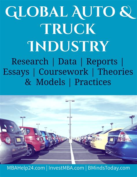 Mba In Automobile Industry by Global Auto And Truck Industry Automobile Industry Mba