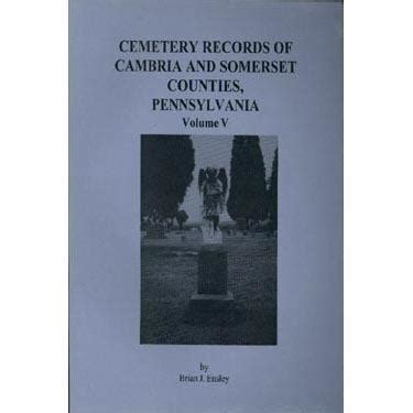 Somerset County Pa Records Cemetery Records Of Cambria And Somerset Counties Pennsylvania Vol Masthof