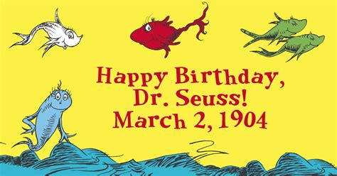 Dr Seuss Birthday Quotes Happy Birthday Dr Seuss 12 Quotes To Inspire All Ages