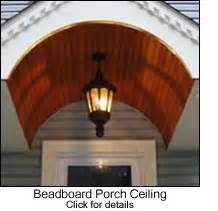 Pictures Of Beadboard Ceilings - beadboard porch ceilings