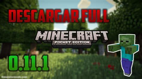 minecraft pe apk version descargar minecraft pe gratis 0 11 1 ultima version apk corto d