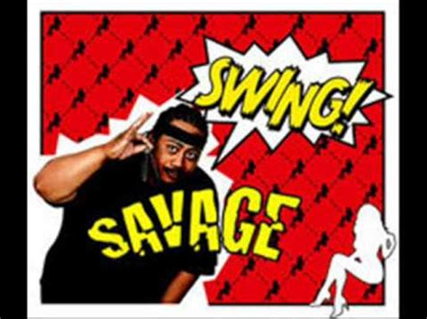 swing savage swing savage youtube