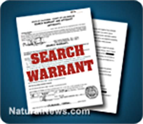Gov Warrant Search Naturalnews Publishes Rawesome Foods Raid Search Warrant Reveals Government Agents