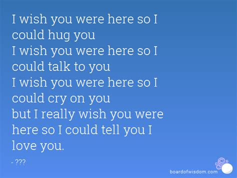 Wish You Were Here Oh Really by I Wish You Were Here So I Could Hug You I Wish You Were