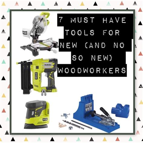 woodworking must tools 1000 images about build it on thanksgiving