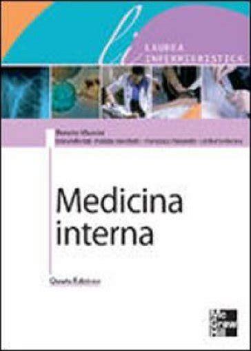 libro di medicina interna medicina interna renato massini libro mondadori store