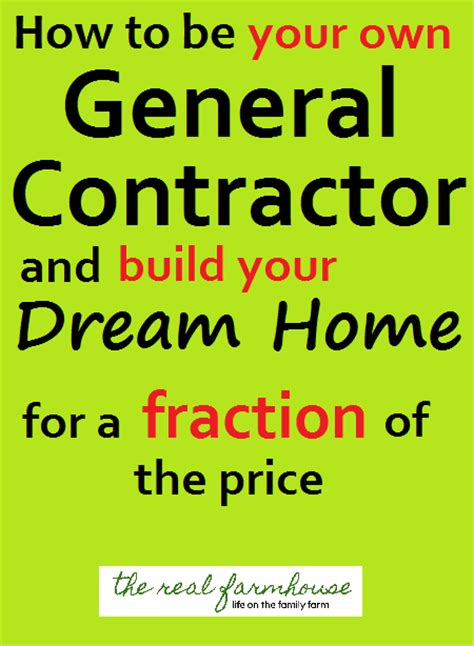 build your dream home we have the tools you need how to be your own general contractor and build your dream