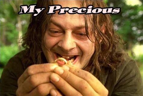 my precious my precious your meme