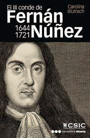 libro carlos iii un reinado de carlos ii nuevo libro quot el iii conde de fern 225 n n 250 241 ez 1644 1721 vida y memoria de