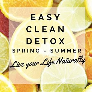 Fastest Way To Detox From Gluten by Easy Clean Detox Blue Barn Kitchen