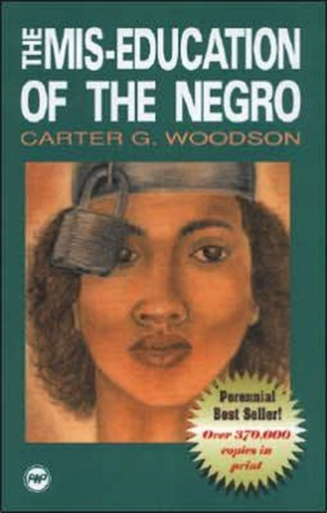 the mis education of the negro by carter g woodson 9780865431713 paperback barnes noble