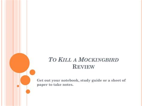 to kill a mockingbird themes and symbols powerpoint ppt to kill a mockingbird review powerpoint presentation