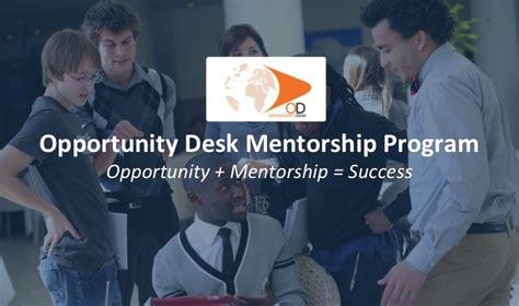 Opportunity Desk by Od Mentorship Opportunity Desk