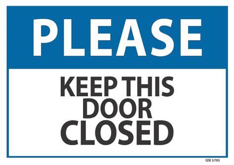 Keep Door Closed Sign by Door Closed Sign Door Closed Keep Door Closed Sign
