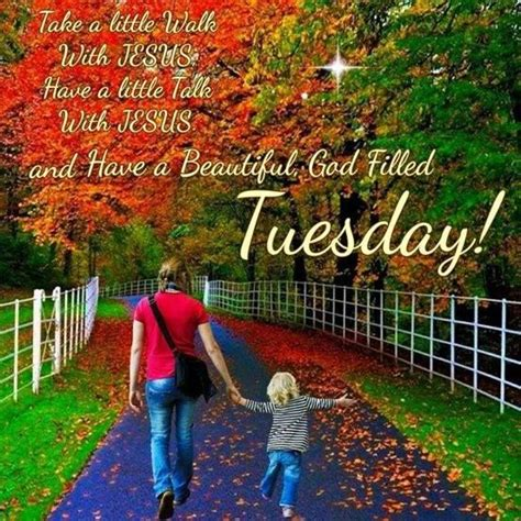 beautiful god filled tuesday pictures