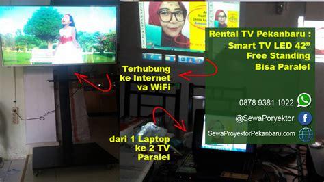 rental led tv pekanbaru sewa proyektor pekanbaru