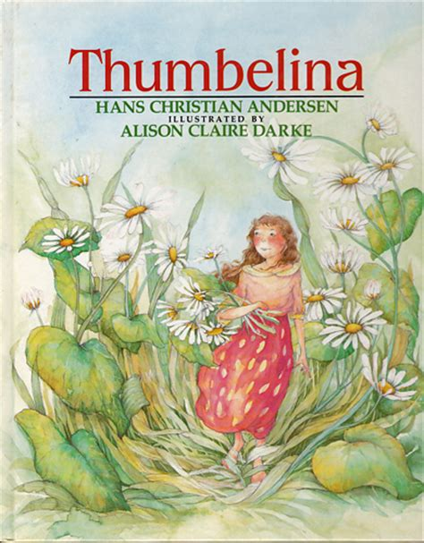 thumbelina picture book children s books from my attic thumbelina illustrated by
