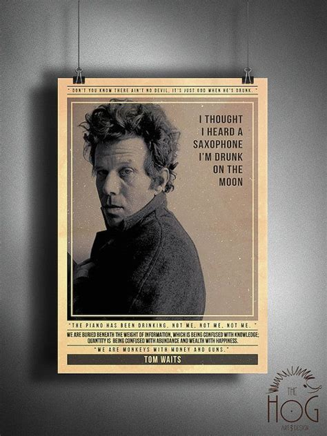 best of tom waits best 25 tom waits quotes ideas on tom waits