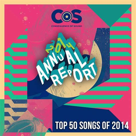Top 50 Songs Of 2014 Consequence Of Sound | top 50 songs of 2014 consequence of sound