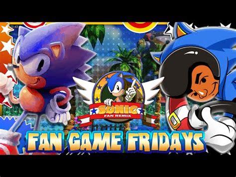 sonic fan games online fan game fridays sonic fan remix most beautiful sonic