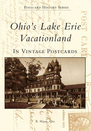 vacationland books ohio s lake erie vacationland in vintage postcards by r