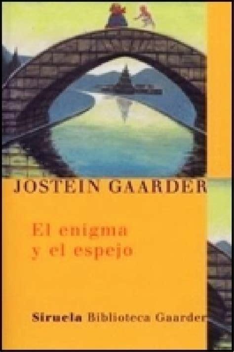gratis libro el enigma del scriptorium para descargar el enigma y el espejo jostein gaarder en pdf libros gratis