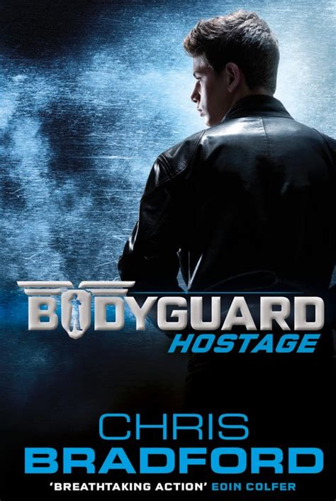 bodyguard a list books hostage chris bradford author chris bradford