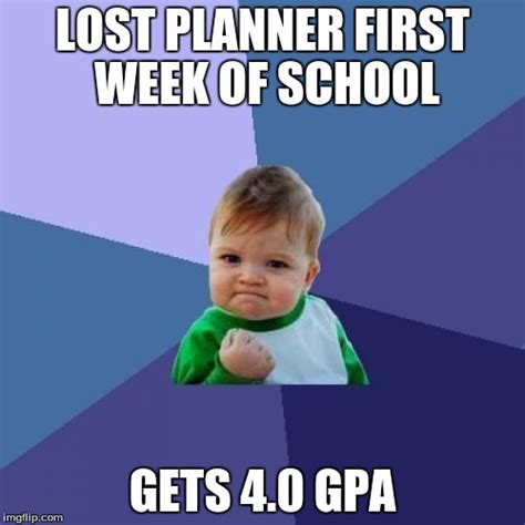 First Week Of School Meme - success kid meme imgflip