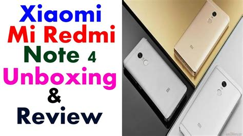 xiaomi redmi note 4 unboxing review in on by