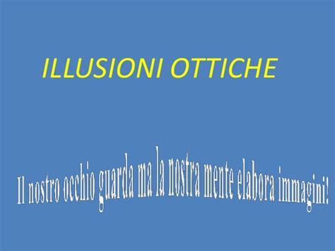 test illusioni ottiche illusioni ottiche