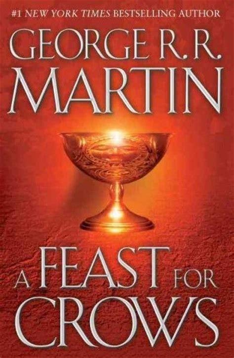 a feast for crowsfeast b004u2s3oe a feast for crows 9780553801507 george r r martin hardcover new 553801503 ebay