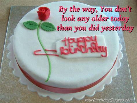 My Birthday Cake Quotes Birthday Wishes Quotes Funny Wine Age Yourbirthdayquotes Com