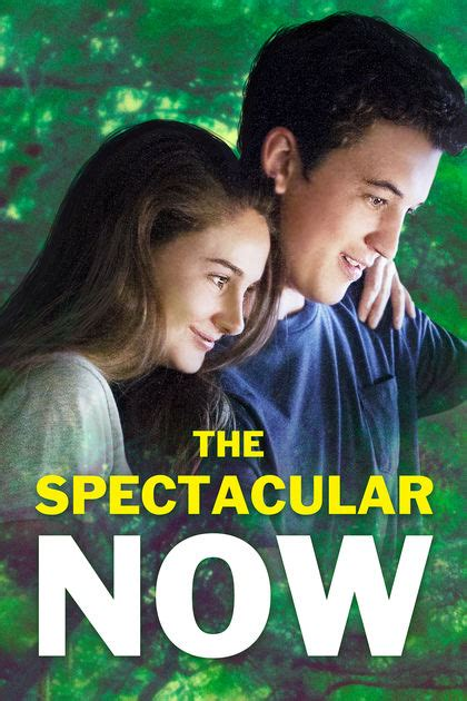 film the spectacular now adalah the spectacular now on itunes