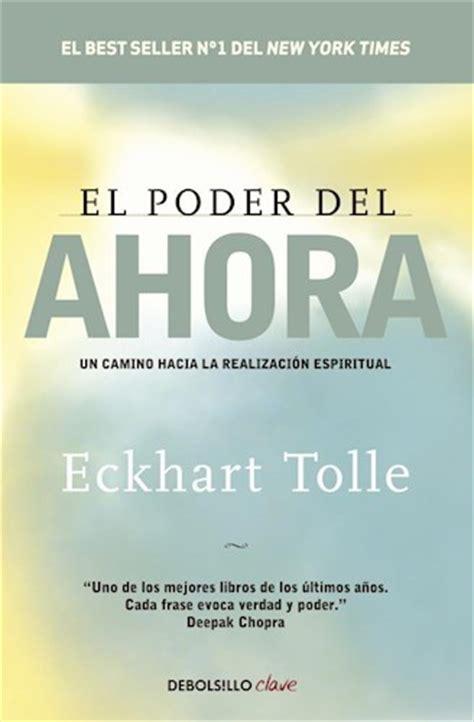 libro el poder del ahora el poder del ahora por tolle eckhart 9789877250992 c 250 spide com