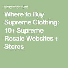 where to buy supreme clothing best 25 buy supreme clothing ideas on supreme