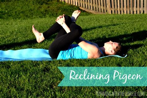 Reclined Pigeon by Best Poses For Beginners Sublimely Fit