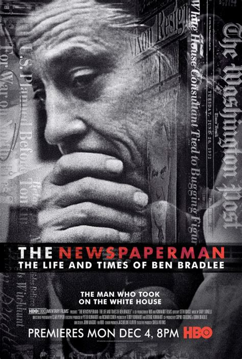 the life and times the newspaperman the life and times of ben bradlee tv poster imp awards