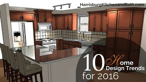 home trends and design 2016 10 home design trends for 2016 harrisburg kitchen bath