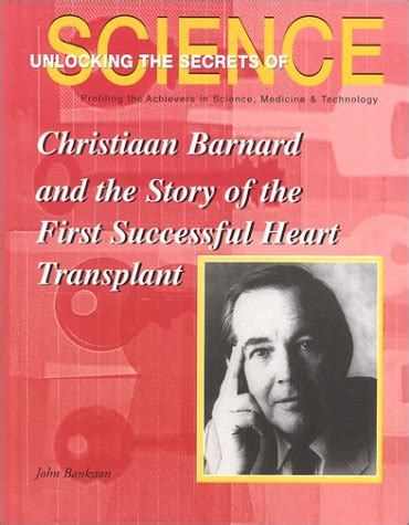 christiaan barnard the surgeon who dared books christiaan barnard quotes quotehd