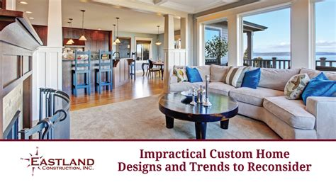luxury home design trends impractical custom home designs and trends to reconsider