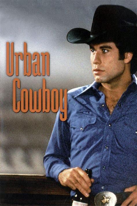 watch cowboy film online watch urban cowboy 1980 free online