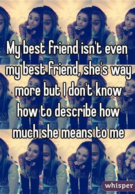 my best friend quotes best 25 my best friend ideas on best friend