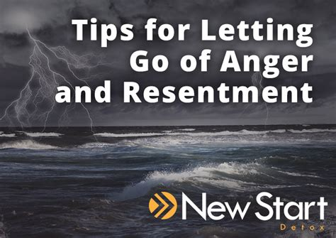 8 Tips On Letting And Finding New by What S The Deal With Letting Go Of Anger And Resentment
