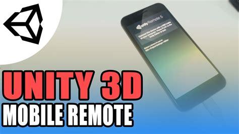 tutorial unity remote unity remote mobile to editor unity 3d tutorial