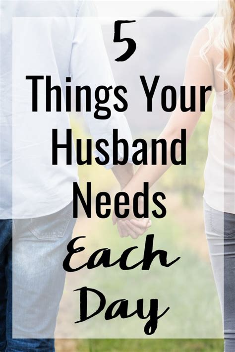 things to do for your on day 5 things to do for your husband that he needs each day