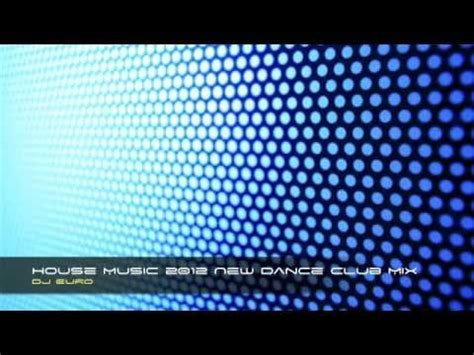 euro house music dj euro house music 2012 new dance club mix youtube