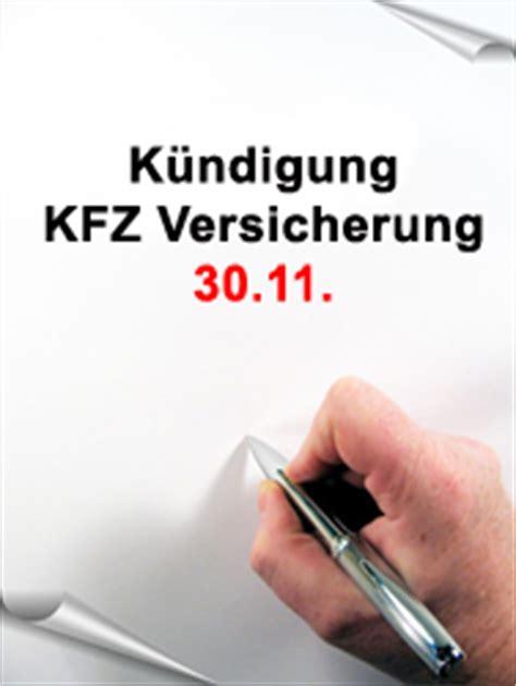 Kfz Versicherung 30 Tage by Kfz Versicherung K 252 Ndigen Der 30 11 Ist Der Stichtag