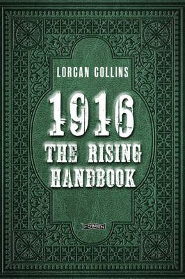 the rising new edition ireland easter 1916 books books the tomes on the 1916 easter rising in